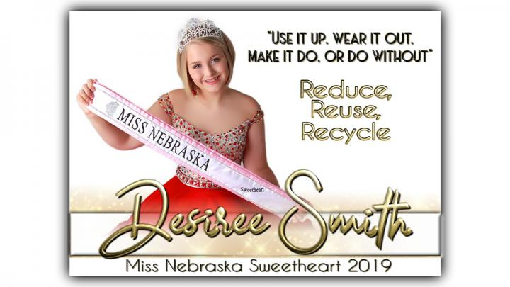 """Hi I'm Desiree Smith, the Princess of America Miss Nebraska Sweetheart 2019. I am a 14 year old, freshman in highschool. I love dermatology, makeup, and nails. My platform is 'Reduce, Reuse, Recycle"""". I based it off of a quote that my great grandparents used to live by which was, """"Use it up, wear it out, make it do, or do without."""" In an effort to support my platform I host blood drives to save lives."""